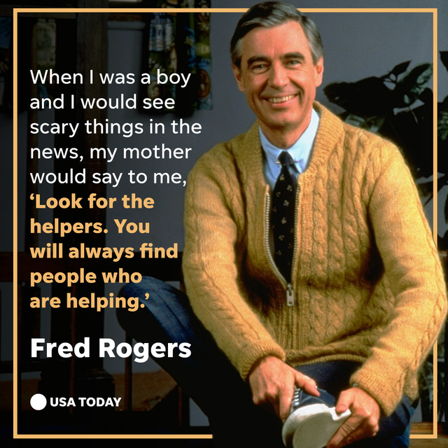 Fred Rogers quotation, look for the helpers.